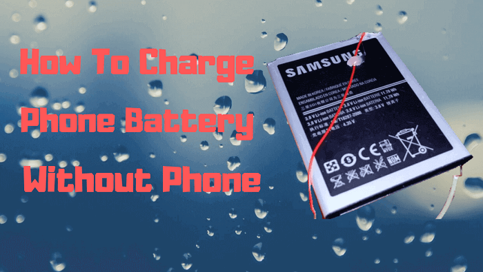 How to charge phone battery without phone