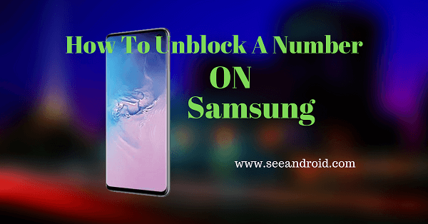 how to unblock a number on samsung