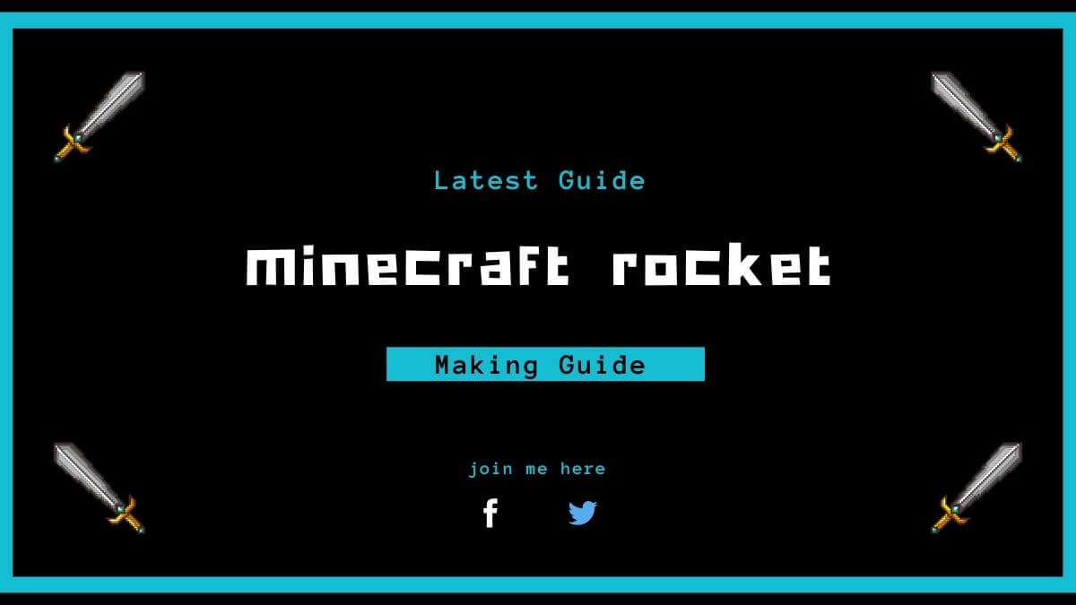 How To Make A Minecraft Rocket Latest Guide 2020